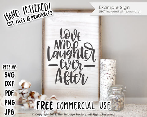 Love & Laughter Ever After SVG & Printable