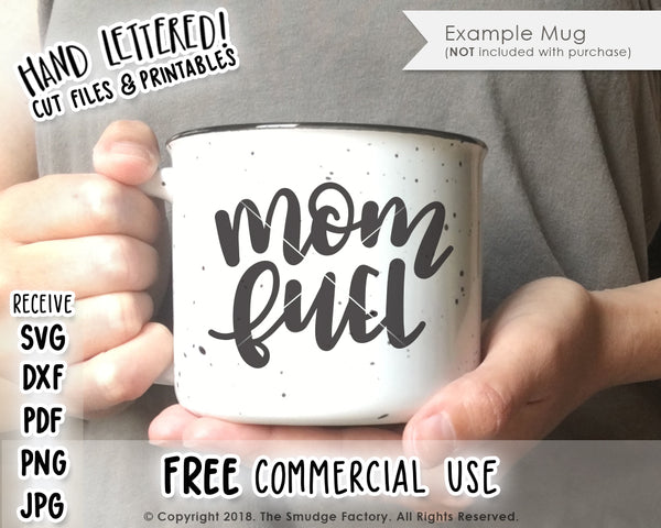 Mom Fuel SVG & Printable