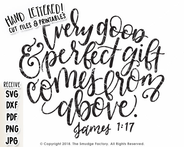 Every Good & Perfect Gift Comes From Above SVG & Printable