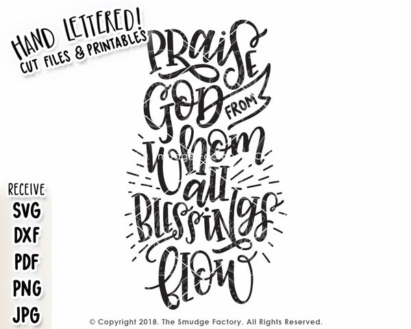 Praise God From Whom All Blessings Flow SVG & Printable