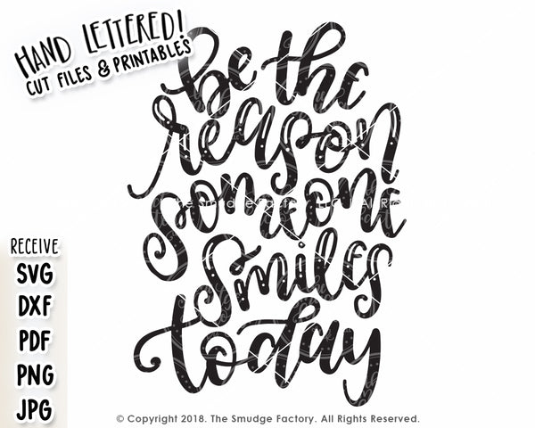 Be The Reason Someone Smiles Today SVG & Printable