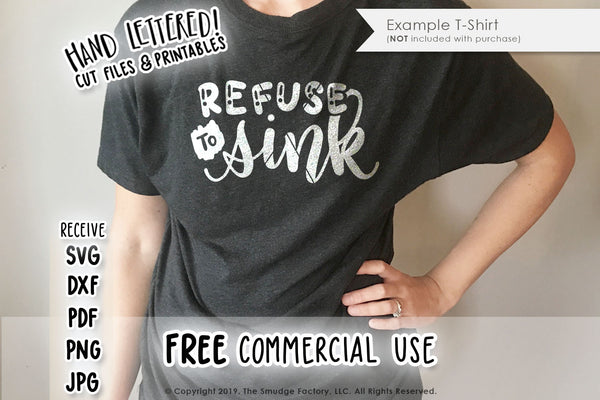 Refuse To Sink SVG & Printable