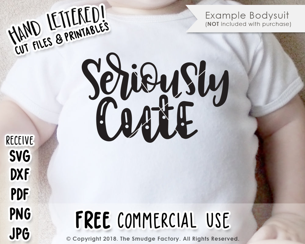 Seriously Cute SVG & Printable