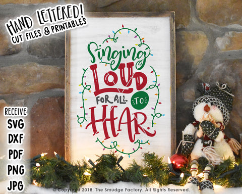 Singing Loud For All To Hear SVG & Printable
