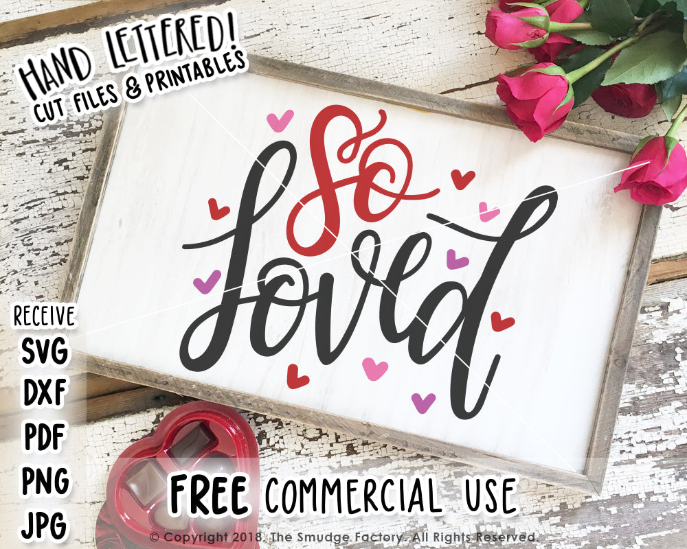 So Loved SVG & Printable