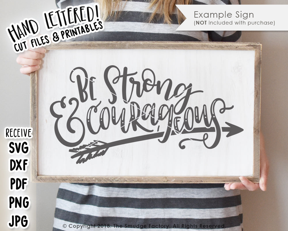 Be Strong and Courageous, Joshua 1:9 SVG & Printable