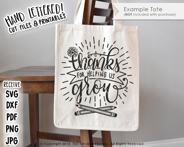 Thanks For Helping Us Grow SVG & Printable