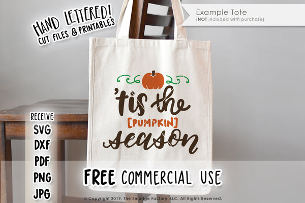 Tis The [Pumpkin] Season SVG & Printable