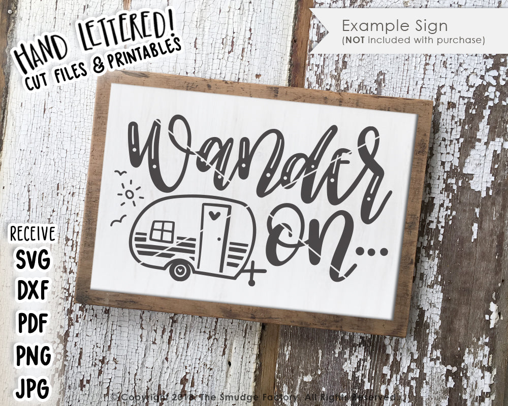 Wander On SVG & Printable