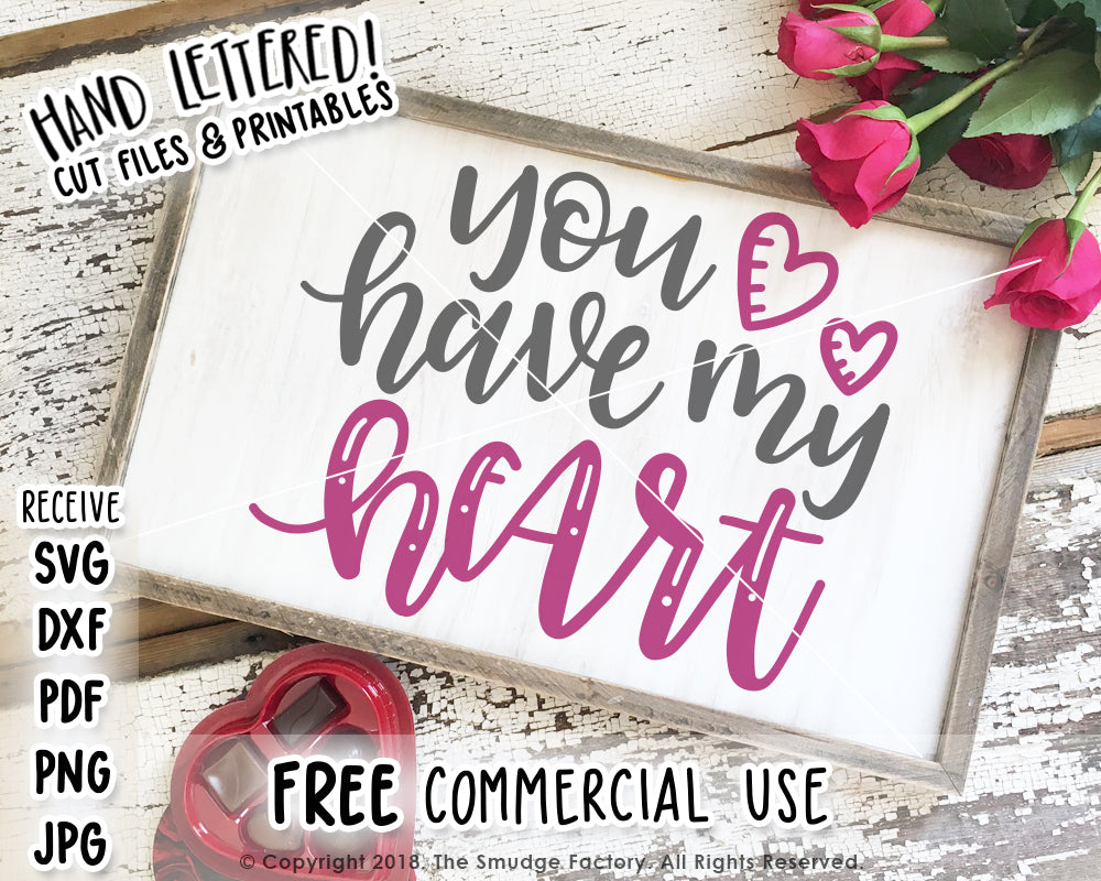 You Have My Heart SVG & Printable
