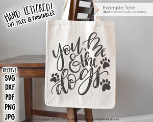 You, Me & The Dogs SVG & Printable