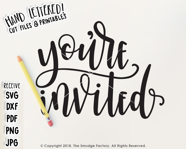 You're Invited SVG & Printable