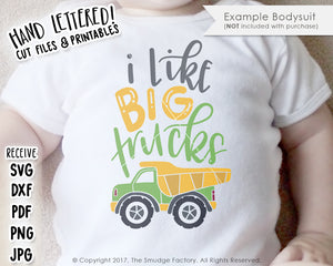 I Like Big Trucks SVG & Printable