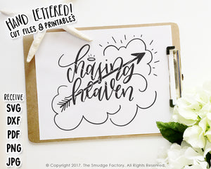 Chasing Heaven SVG & Printable