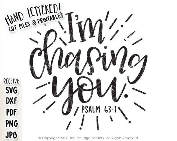I'm Chasing You SVG & Printable