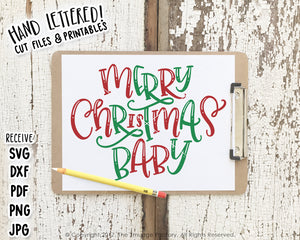 Merry Christmas Baby SVG & Printable
