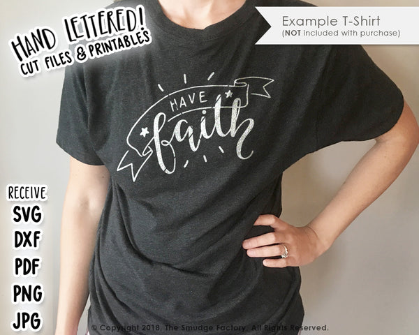 Have Faith SVG & Printable