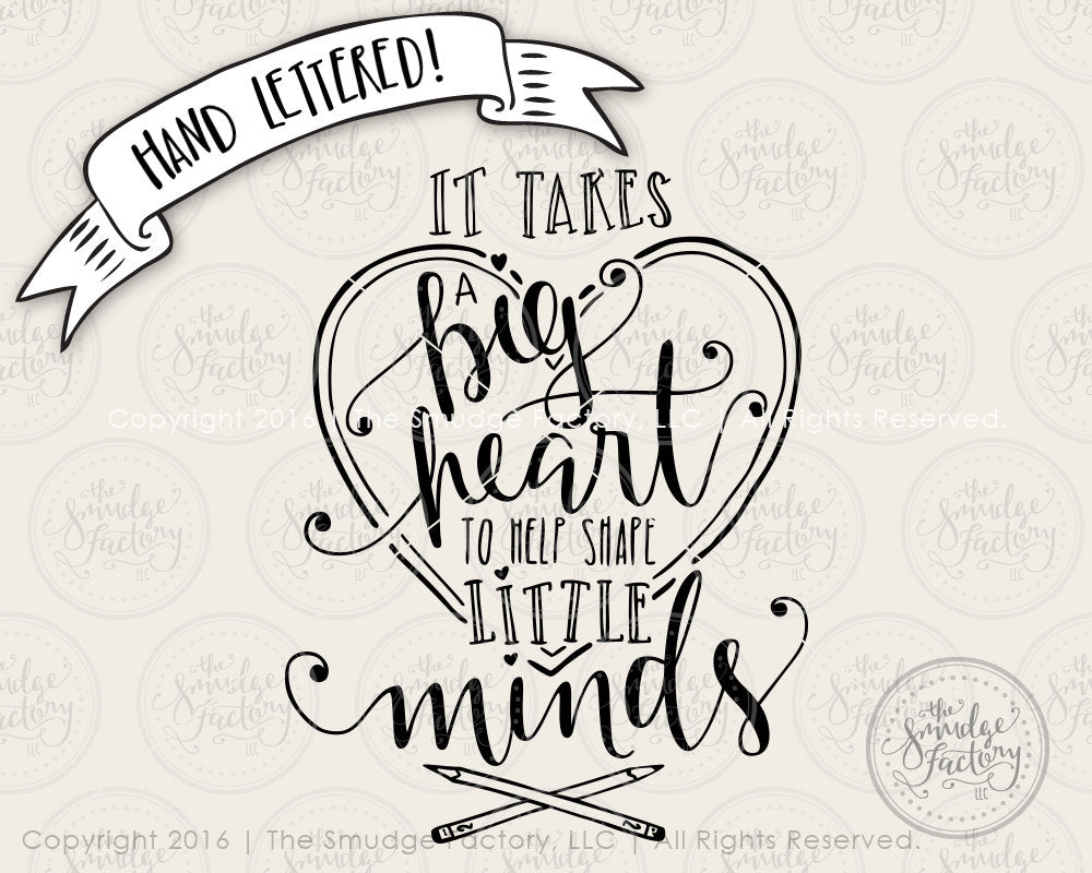 photo about It Takes a Big Heart to Shape Little Minds Printable named It Will take a Substantial Centre toward Assist Form Minor Minds SVG Printable