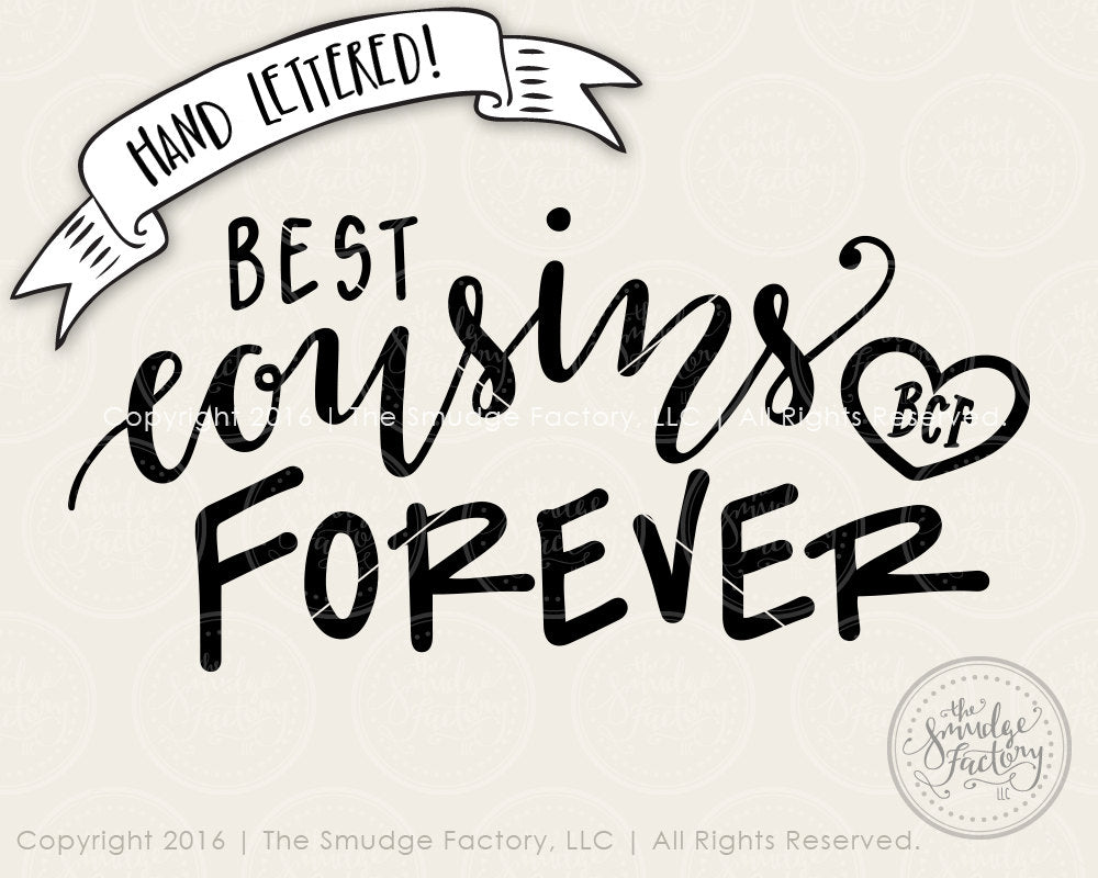 Best Cousins Forever Svg Amp Printable The Smudge Factory