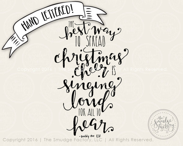 The Best Way to Spread Christmas Cheer SVG & Printable