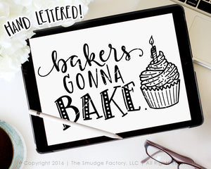 Bakers Gonna Bake SVG & Printable