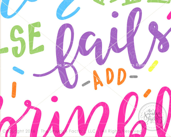 When All Else Fails, Add Sprinkles Printable