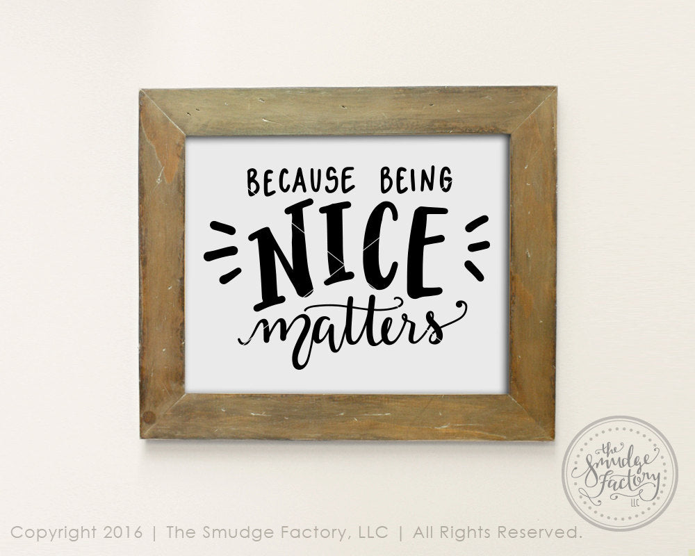 Being Nice SVG & Printable