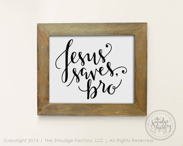Jesus Saves Bro SVG & Printable