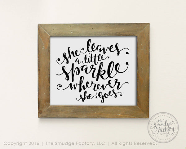 She Leaves A Little Sparkle Wherever She Goes SVG & Printable