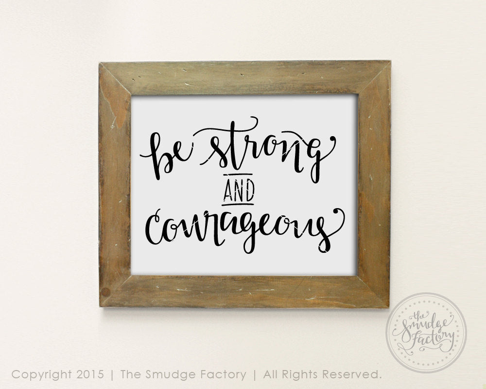 Be Strong and Courageous • Joshua 1:9 SVG & Printable