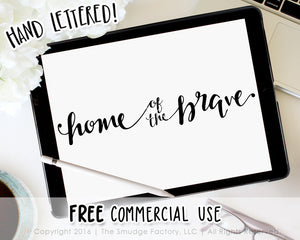 Home Of The Brave SVG & Printable