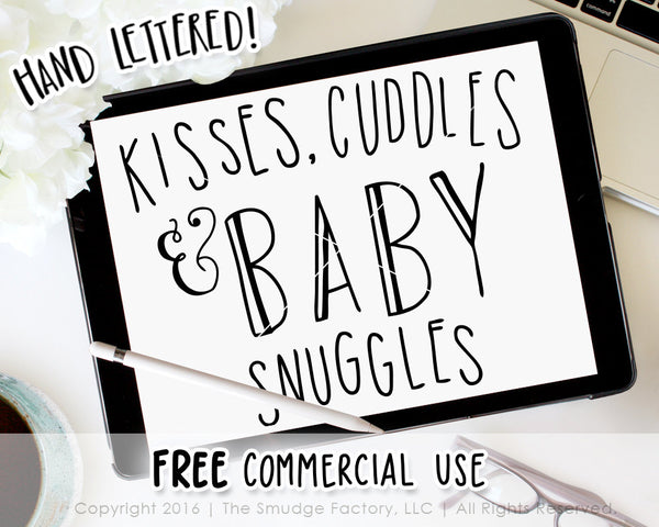 Kisses, Cuddles & Baby Snuggles SVG & Printable