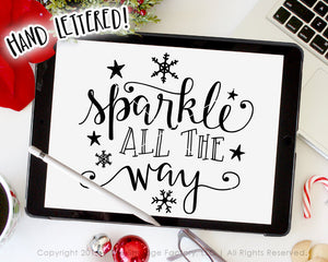 Sparkle All The Way Christmas SVG & Printable