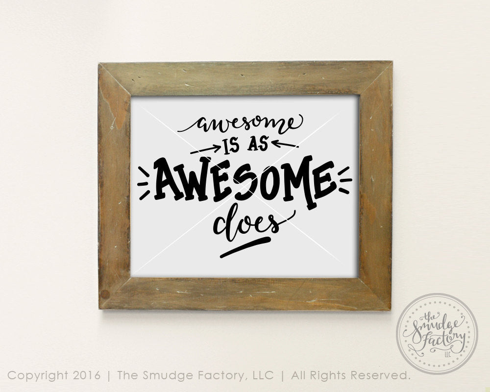 Awesome Is As Awesome Does SVG & Printable