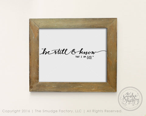 Be Still And Know That I Am God SVG & Printable