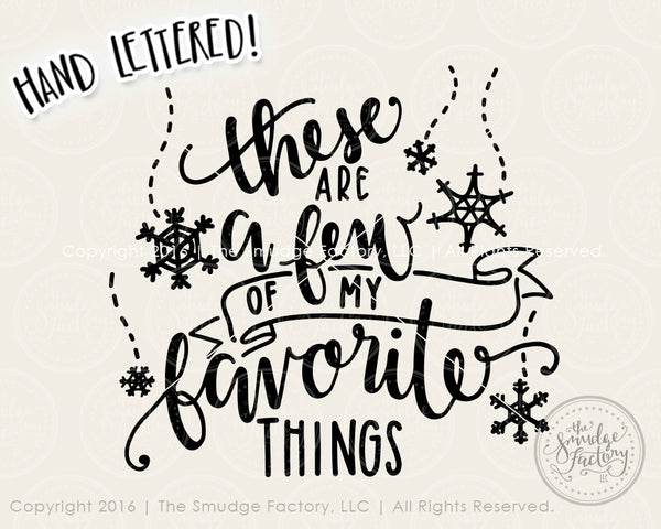 These Are A Few Of My Favorite Things SVG & Printable