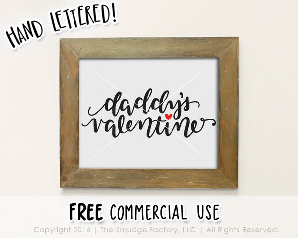 Daddy's Valentine SVG & Printable
