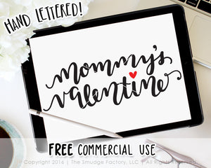 Mommy's Valentine SVG & Printable