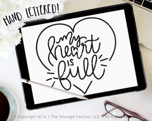 My Heart Is Full SVG & Printable
