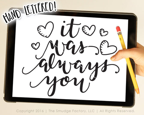 It Was Always You SVG & Printable