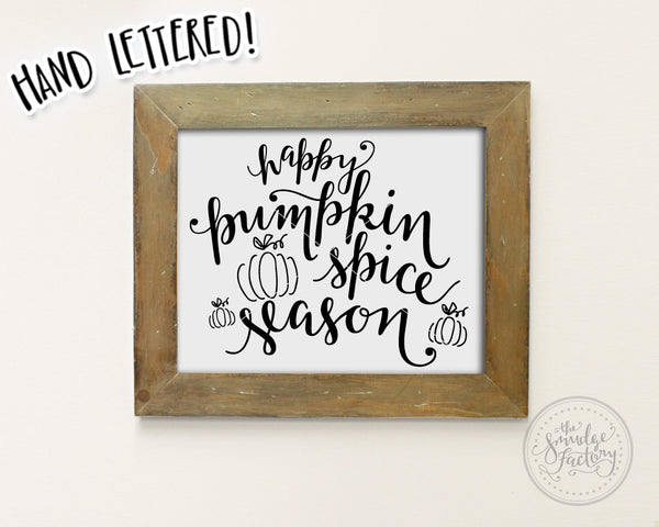 Happy Pumpkin Spice Season SVG & Printable