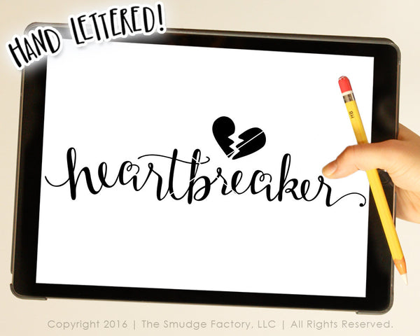 Heartbreaker SVG & Printable