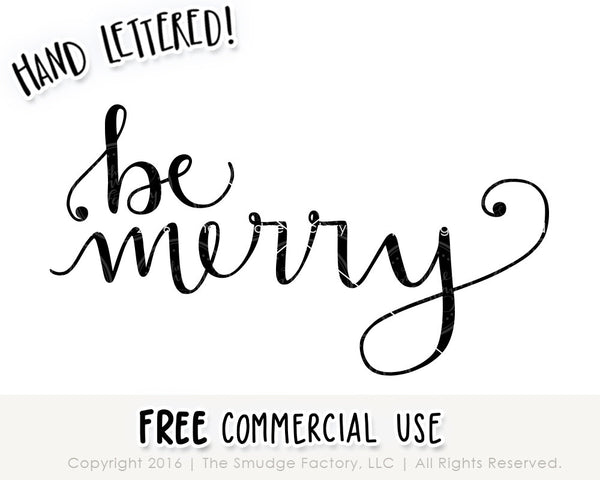 Be Merry SVG & Printable