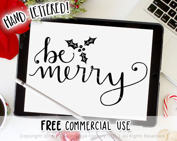 Be Merry with Holly SVG & Printable