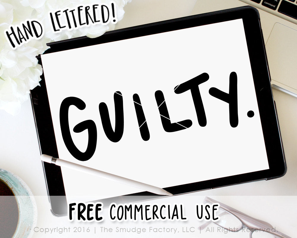 Guilty SVG & Printable