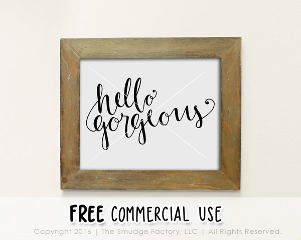 Hello Gorgeous SVG & Printable