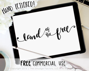 Land Of The Free SVG & Printable