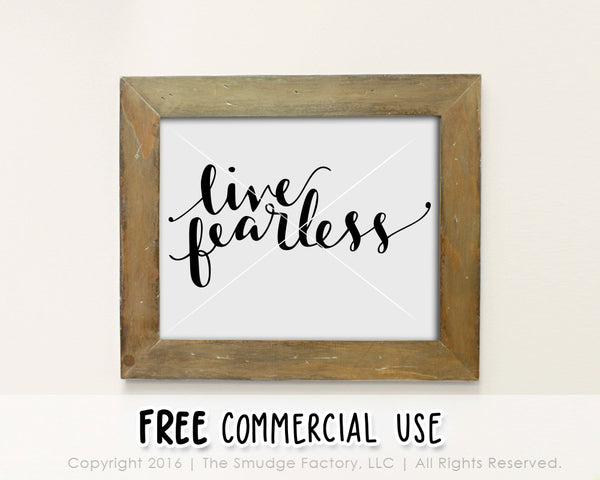Live Fearless SVG & Printable