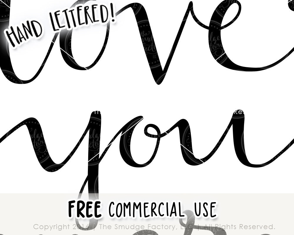 Download Love You More SVG & Printable - The Smudge Factory