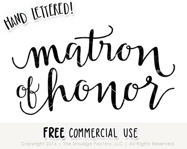 Matron Of Honor SVG & Printable